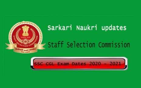 SSC CGL exam dates 2020 - 2021 updates