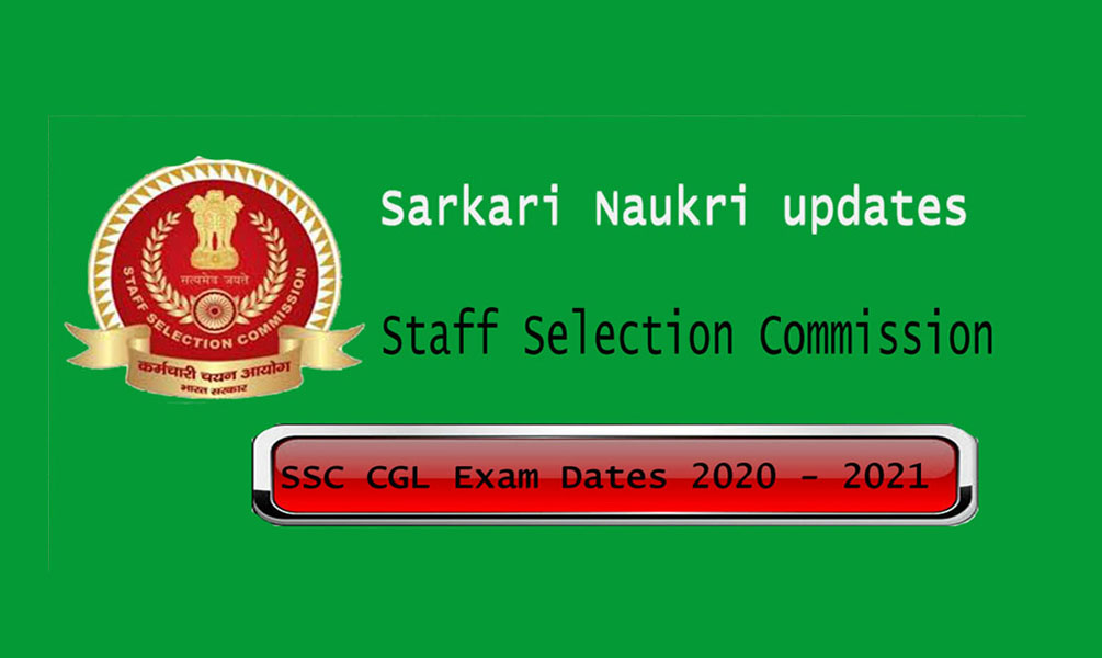 SSC CGL exam dates 2020 - 2021 updates