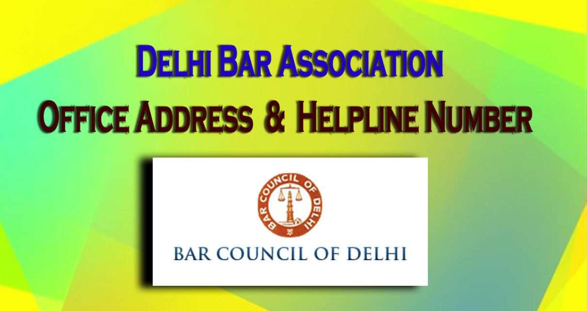 Delhi Bar Association Office Address & Helpline Number