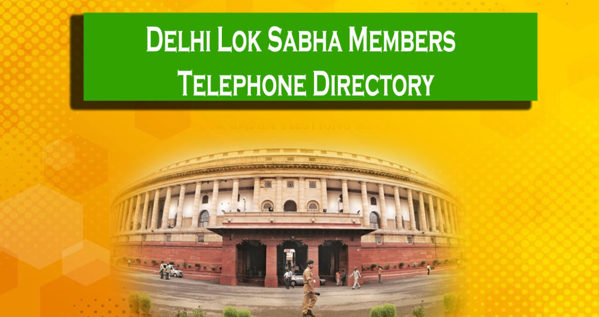 Delhi Lok Sabha Members Telphone Directory | Contact Number