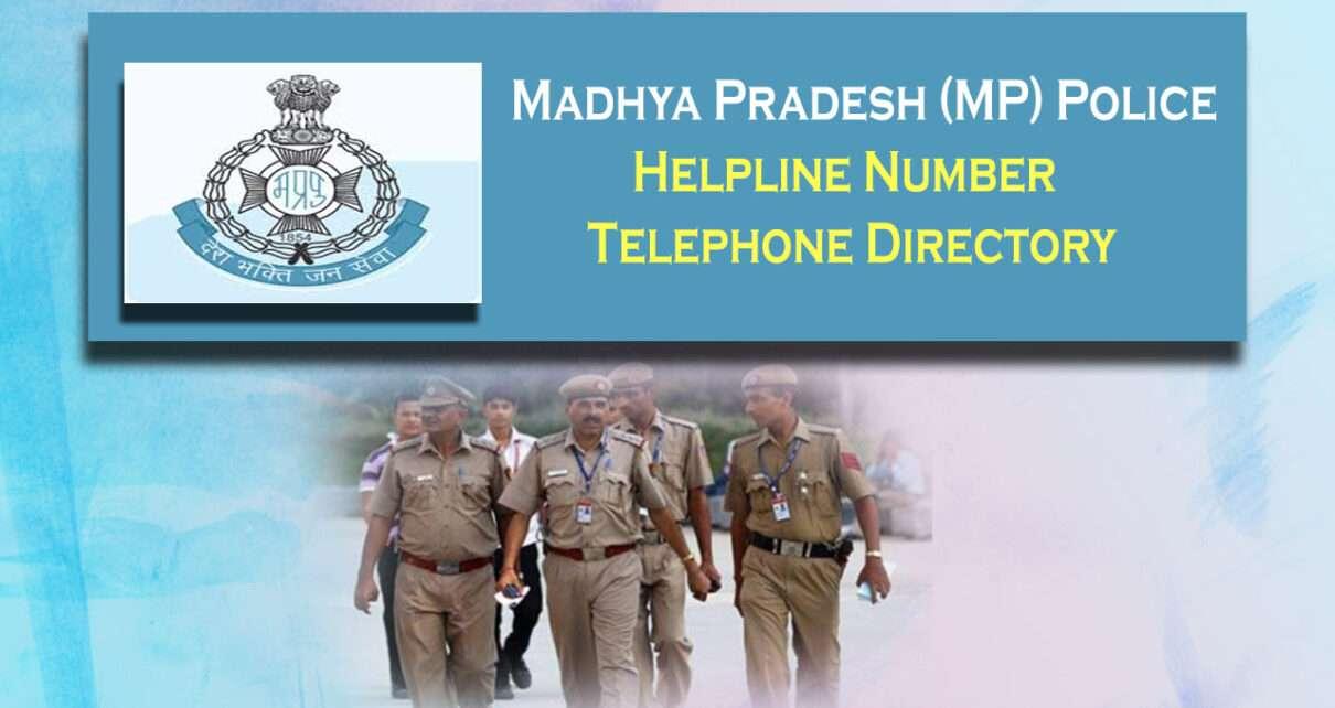 Madhya Pradesh (MP) Police Mobile Number Helpline Number Telephone Directory