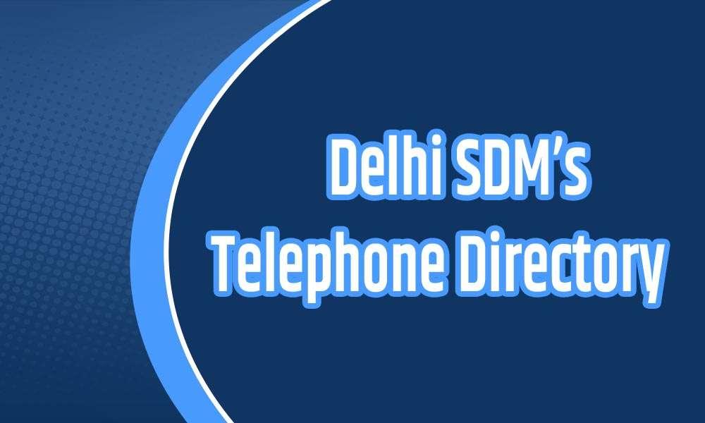 Delhi SDM's Telephone Directory