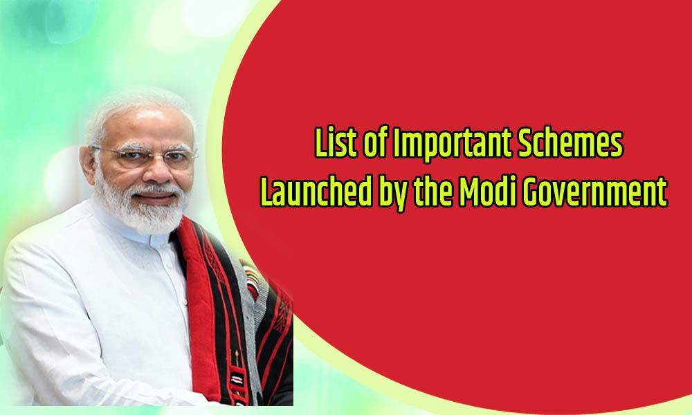 List of Important Schemes launched by the Modi Government