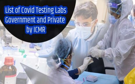 List of Covid Testing Labs Government and Private by ICMR