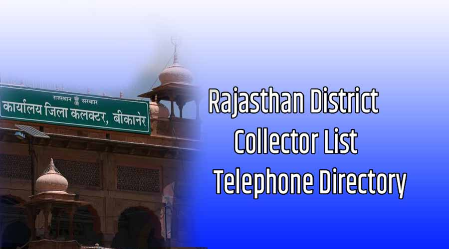 Rajasthan District Collector List