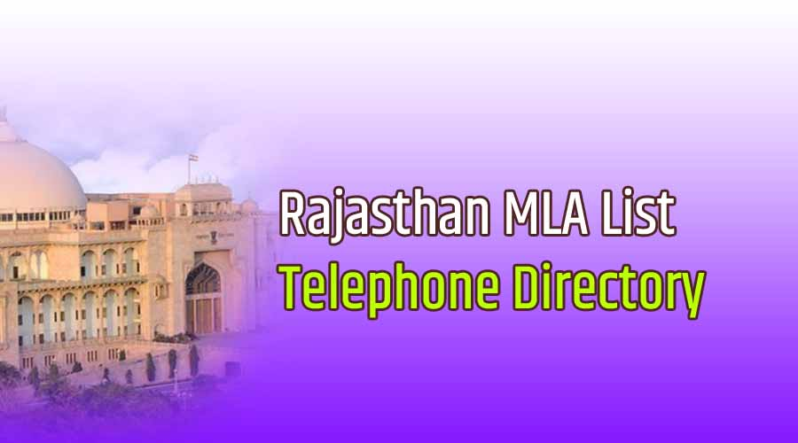 Rajasthan MLA Telephone Directory, Mobile Number, Email ID and office address