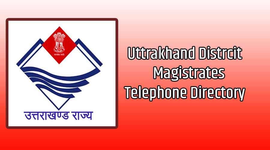 uttrakhand District Collector List